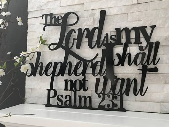 The lord is my shepart metal home decor art psalm 231