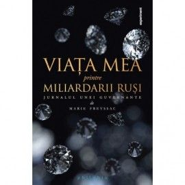 Viata mea printre miliardarii rusi (ed. tiparita)
