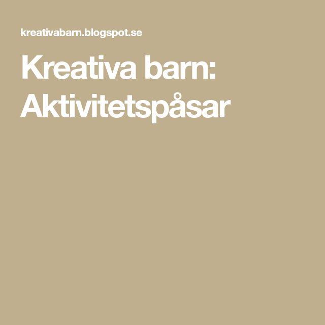 Kreativa barn: Aktivitetspåsar