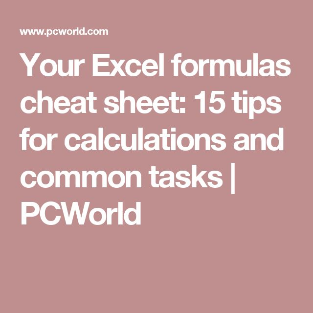 155 best office work shortcuts and ideas images on pinterest your excel formulas cheat sheet 15 tips for calculations and common tasks pcworld fandeluxe Images