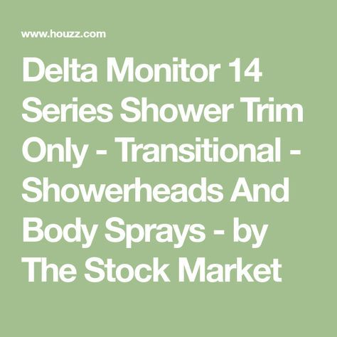 Delta Monitor 14 Series Shower Trim Only - Transitional - Showerheads And Body Sprays - by The Stock Market