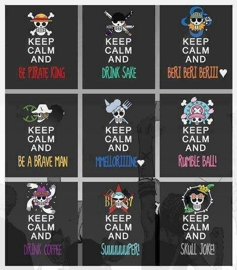 Keep calm, Strawhat versions | One Piece