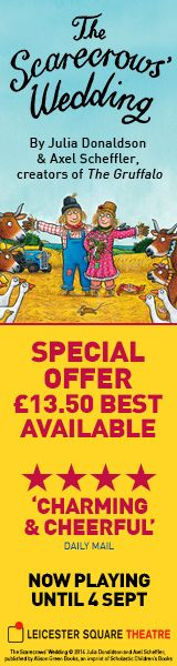 **Special Offer** 😆 Book The Scarecrows' Wedding today & save 42% on best available seats - from only £13.50! 🌟🌟🌟🌟 'Charming & Cheerful' Daily Mail Based on the book by Julia Donaldson & Axel Scheffler.