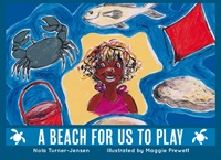 A beach for us to play - Have fun with Maggie and her family on their beach adventure. This book from the Deadly Reads for Deadly Readers, Saltwater Series has been carefully designed, using culturally appropriate subject matter, to provide young readers with engaging experiences that support their reading skills, encourage their desire to read and reflect the unique Australian environment. A Band B (47 words) title written by Nola Turner-Jensen and illustrated by Maggie Prewett.