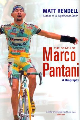 matt rendell: the death of marco pantani