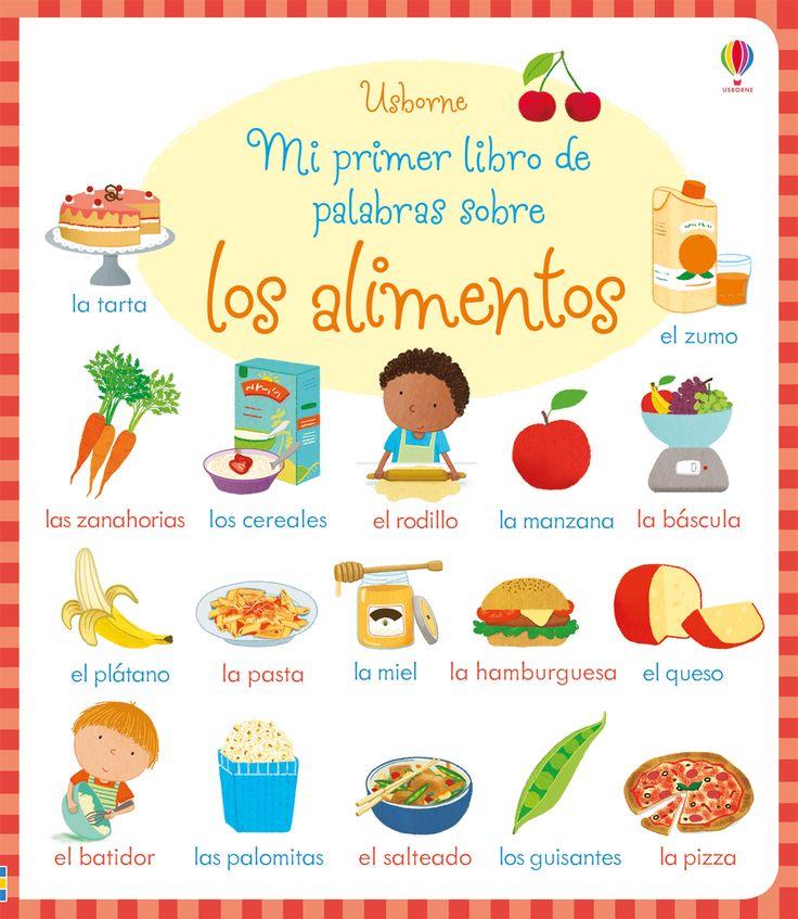 Más de 250 palabras para que los niños amplíen su vocabulario sobre un tema clave: la comida.  #niños #paraniños #librosparaniños #lecturainfantil #literaturainfantil #bebé #bebés #parabebés #peque #libros #alimentos #palabras