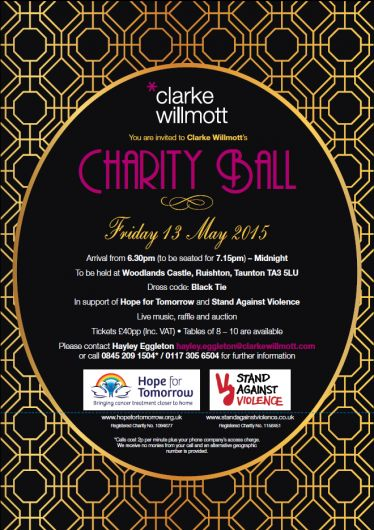 Somerset News: Clarke Willmott to hold Charity Ball on Friday 13th May 2016 - tickets are on sale now! Click the link below for full details... http://www.hopefortomorrow.org.uk/news-and-events/somerset-news-clarke-willmott-to-hold-charity-ball-for-hope-for-tomorrow/