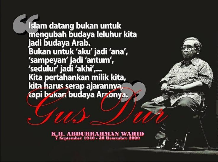 a soothing quote from (late) Gus Dur