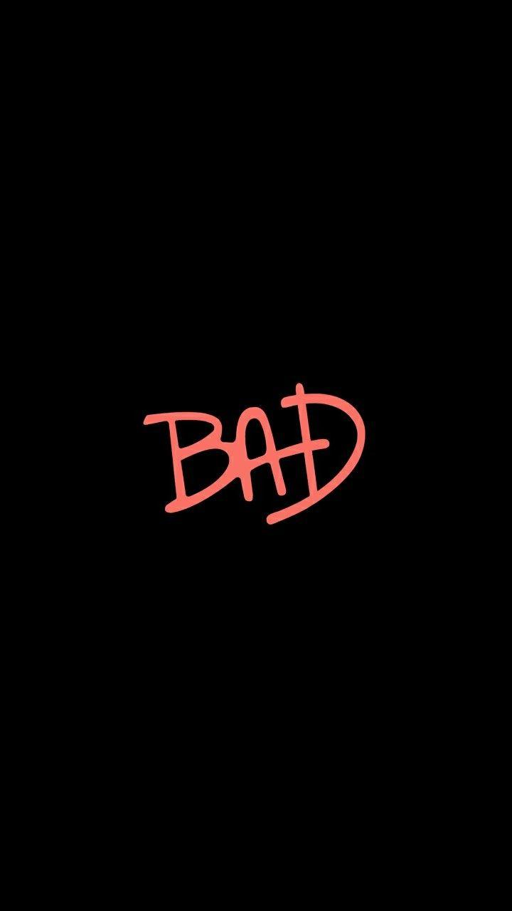 Wallpaper ~ BAD