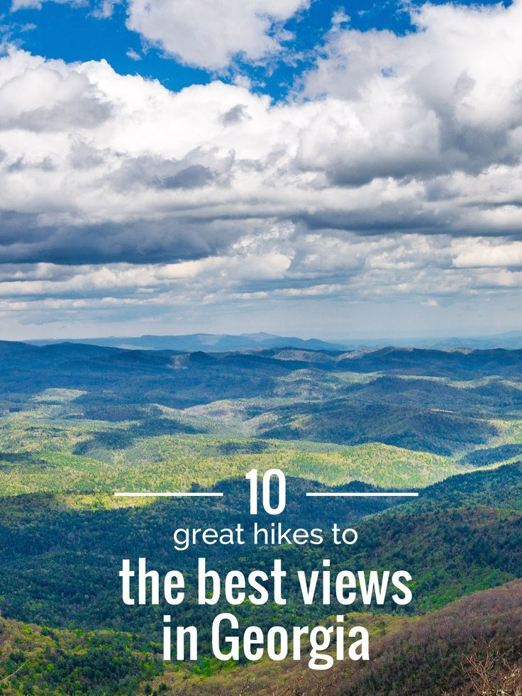 10 Great Hikes to the Best Views in Georgia