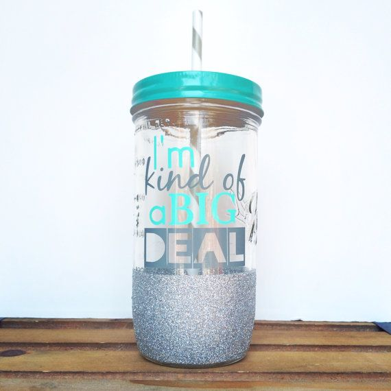 I'm Kind Of A Big Deal //Mason Jar by TwinkleTwinkleLilJar on Etsy