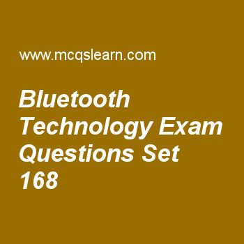 Practice test on bluetooth technology, computer networks quiz 168 online. Practice networking exam's questions and answers to learn bluetooth technology test with answers. Practice online quiz to test knowledge on bluetooth technology, downstream data band, audio and video compression, ipv4 connectivity, address resolution protocol worksheets. Free bluetooth technology test has multiple choice questions as qos stands for, answers key with choices as quality of service, quantit.....
