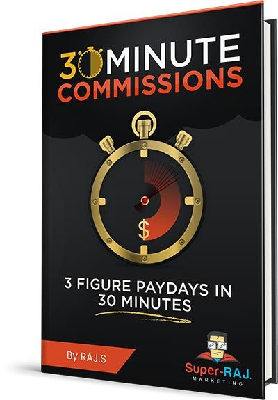 30 Minute Commissions by Raj. S Review-Finally Cracked the $100 Per Day Commissions In Only 30 Minutes. This Method Was Consistently Hitting $100+ Days in Less Than 30 Minutes Flat!