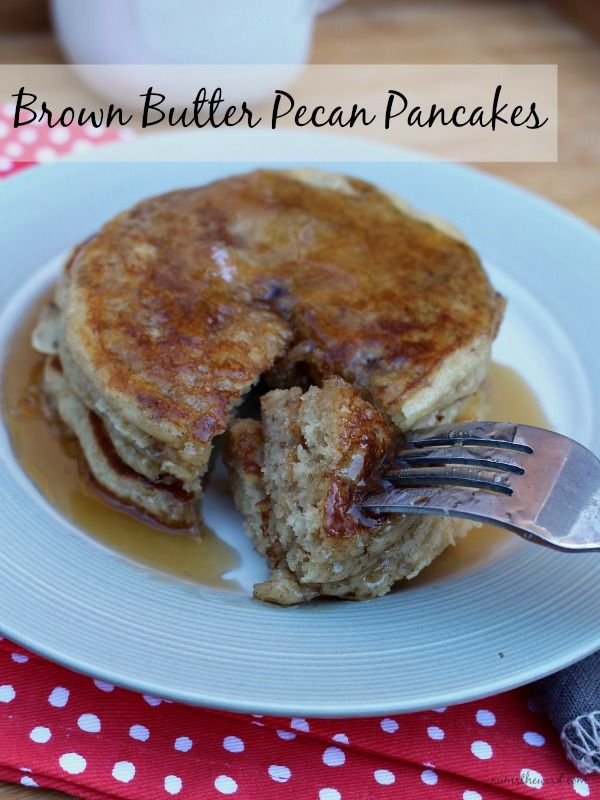 Brown Butter Pecan Pancakes - pancakes made with browned butter and pecans. Super yummy and the perfect flavor to combine with maple syrup!