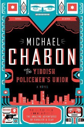 The Yiddish Policemen's Union by Michael Chabon, Hardcover, 1st ed, with dustjacket as shown.
