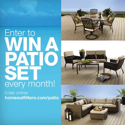 WIN A PATIO SET! Enter here: www.homeoutfitters.com/patio