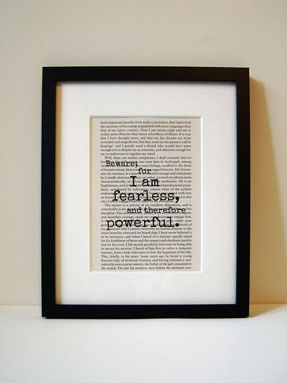 """Frankenstein - Quote Print - Book Page - Inspirational Quote - Graduation Gift  - """"Beware; for I am fearless, and therefore powerful."""""""