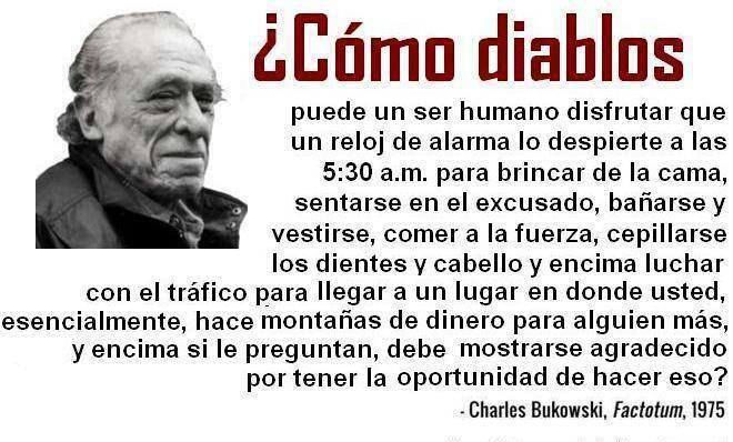 Understand Bukowski!! Cómo te entiendo Bukowski ...