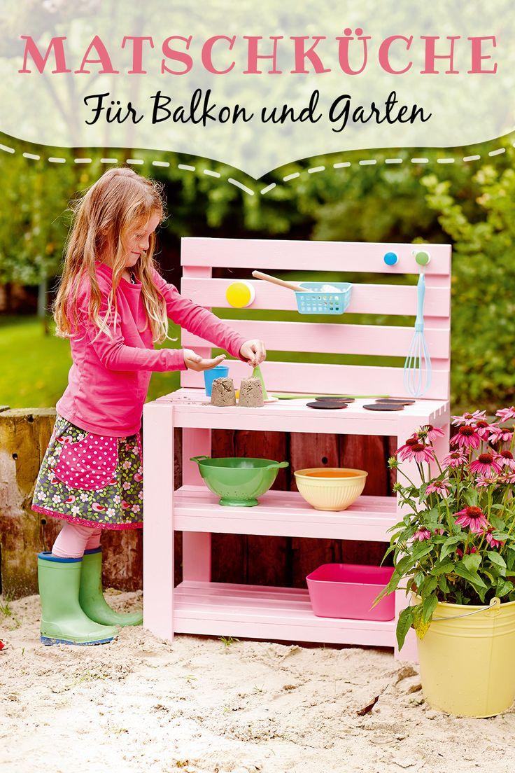 So eine Matschküche ist ein Fest für die Sinne! >> Bauanleitung
