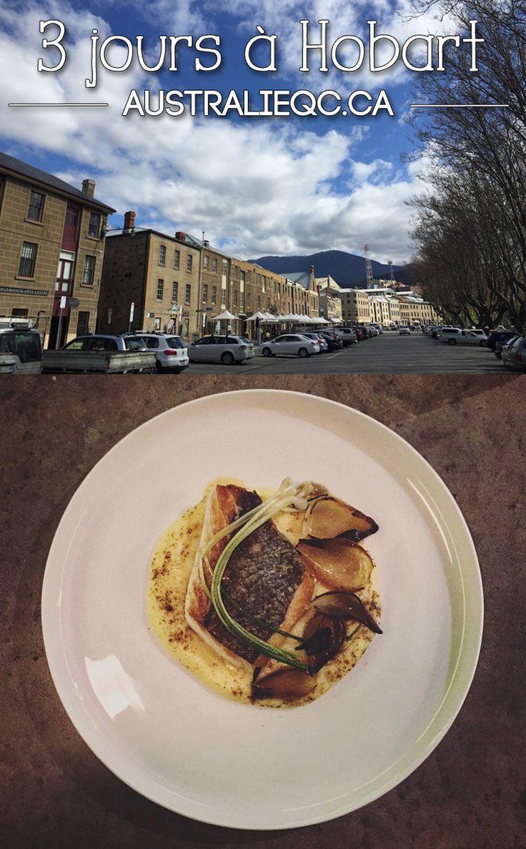 Quoi faire si vous n'avez que trois jours à Hobart en Tasmanie? Voici les endroits que vous devriez visiter selon AustralieQC.ca #Australie #voyage