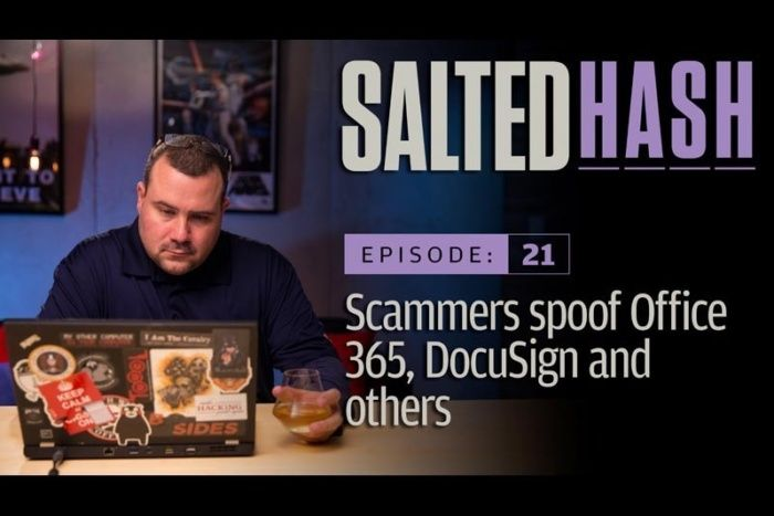 """WHAT YOU NEED TO KNOW – #DOCUSIGN AND #OFFICE365 TARGETED - Salted Hash Ep 21: Scammers targeting Office 365 and DocuSign – '""""Email continues to be one of the most commonly exploited conduits to compromise. The good and the bad about email security is that we've gotten much better as an industry improving email security,"""" commented Brian Contos, CISO of Verodin.'"""