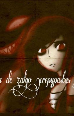 """Deberías leer """" la hija de zalgo(creepypastas y tu)(temporada 1 y 2) """" en #Wattpad #fanfic"""