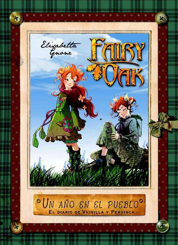 Fairy Oak ; Un año en el pueblo