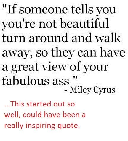 Miley Cyrus, Quotes 3, Cyrus Quotes, Girly Quotes