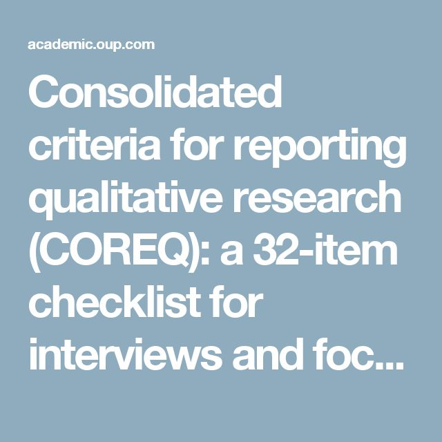Consolidated criteria for reporting qualitative research (COREQ): a 32-item checklist for interviews and focus groups | International Journal for Quality in Health Care | Oxford Academic