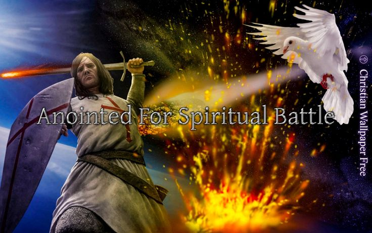 Anointed For Spiritual Battle