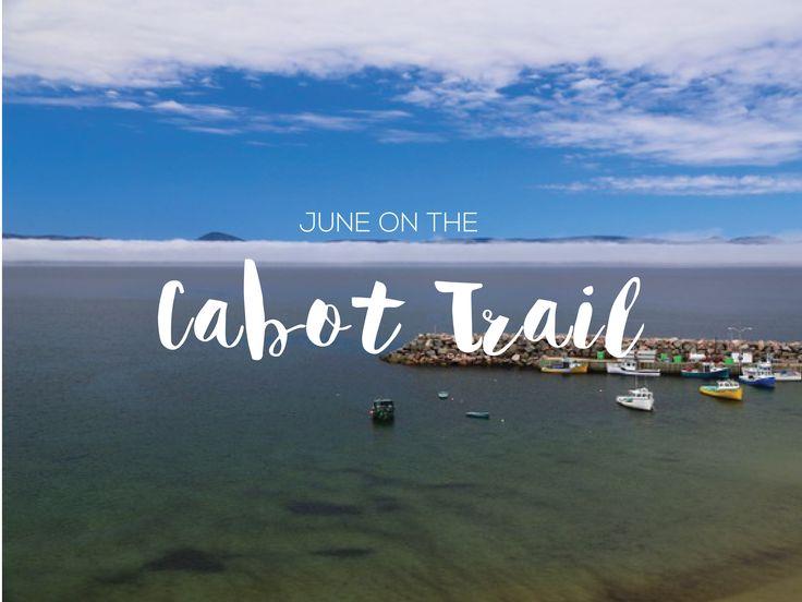 The Cabot Trail in Cape Breton, Nova Scotia in June