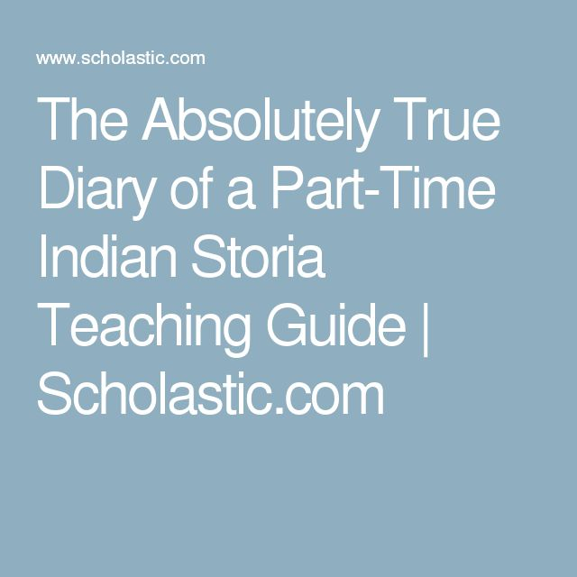 The Absolutely True Diary Of A Part Time Indian Quotes: 17 Best Images About Skola On Pinterest