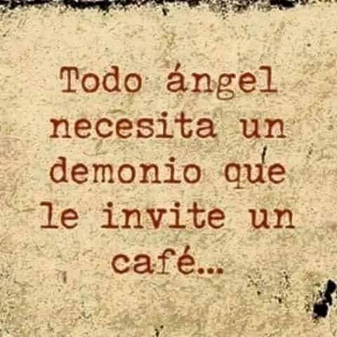 TODO ÁNGEL NECESITA UN DEMONIO QUE LE INVITE UN CAFÉ... #compartirvideos #videosdivertidos