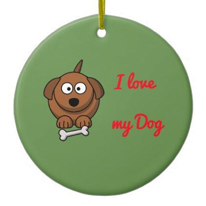 I love my dog Christmas ornament  $15.95  by PearlPoetry  - cyo customize personalize unique diy idea