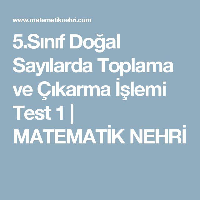 5.Sınıf Doğal Sayılarda Toplama ve Çıkarma İşlemi Test 1 | MATEMATİK NEHRİ