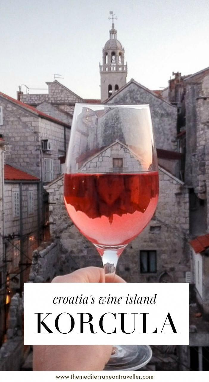 Korcula Croatia S Wine Island A Quick Solo Trip To This Foodie Heaven From Nearby Dubrovnik To Cycle The Vineyard Korcula Croatia Croatia Travel Wine Island