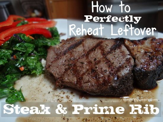 How to perfectly reheat leftover steak or prime rib! No, it's not the microwave, grill or oven - it's a surefire way to get a juicy, tasty, beautiful leftover steak, just like you had at the restaurant!