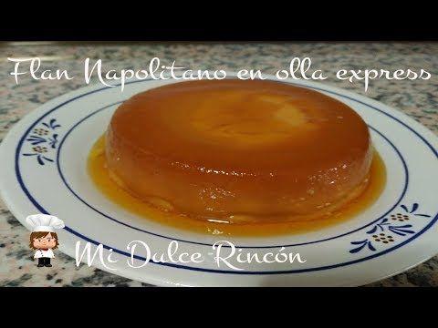 FLAN NAPOLITANO EN OLLA EXPRESS - YouTube