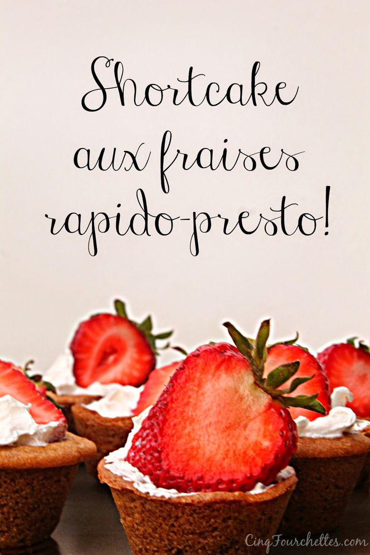 Cinq Fourchettes etc.: Mini shortcake aux fraises rapide