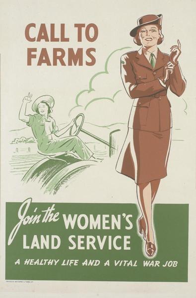 CalltoFarms. Join the Women's Land Service.  --  WWII propaganda poster (New Zealand, UK), c. 1939-1945.
