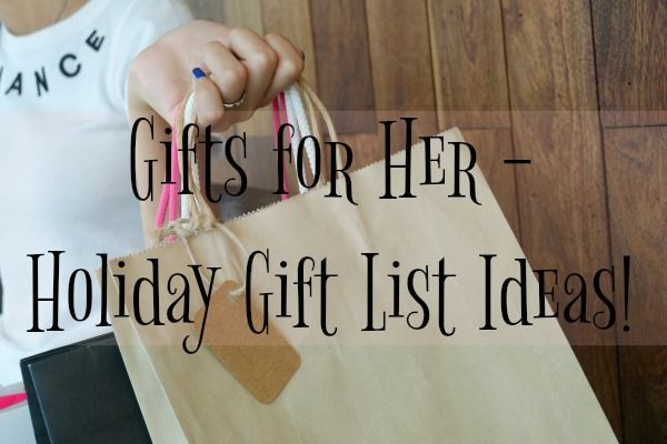 Don't let the holiday gift giving time stress you out! Check out this great list for gifts for her. You are sure to find a great gift here! via @LeahKanaan