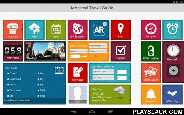 Montreal Travel Guide  Android App - playslack.com , With detailed information of around 15 museums , 10 parks and 60 featured attractions along with 1000s of other Points of Interest carefully integrated with every single travel activity, Montreal Travel - Pangea Guides is power packed with utilities and information. From Facebook Check-Ins to local event information, offline map to intuitive Augmented Reality experience, we have brought most of the travel activities and application needs…