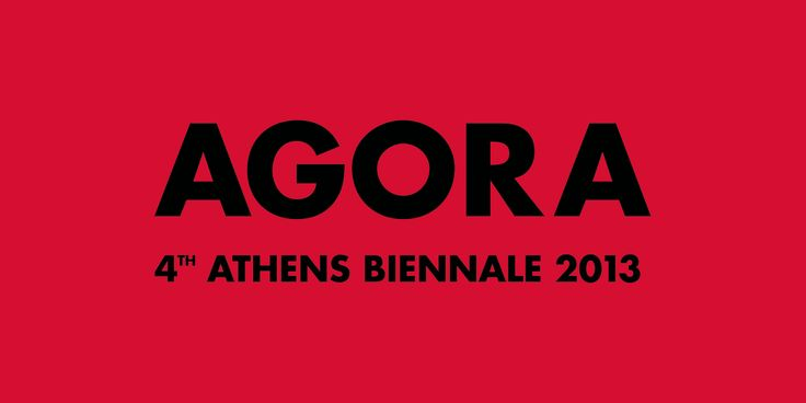4th Athens Biennale 2013 AGORA 29 September – 1 December | Preview September 28 | Former Athens Stock Exchange, 8-10 Sofokleous st.