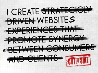 Cut the Shit: Dave Branding, Personal Branding, Being Honest, Freelanc Life, Keep It Simple, Honest Copywriter, Awesome Concept, Create Website, Design