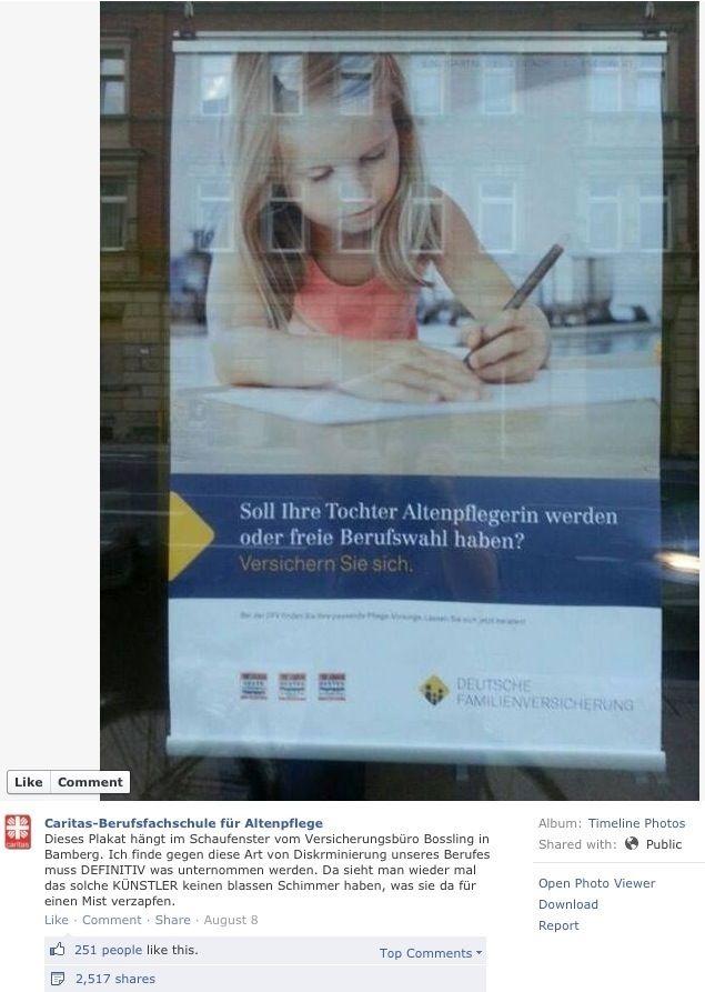 Richtiges Thema, falscher Text: http://landshut-versicherungen.de/schadenfroh-soll-ihre-tochter-altenpflegerin-werden-oder-freie-berufswahl-haben/  Wie habt Ihr die Werbung empfunden?