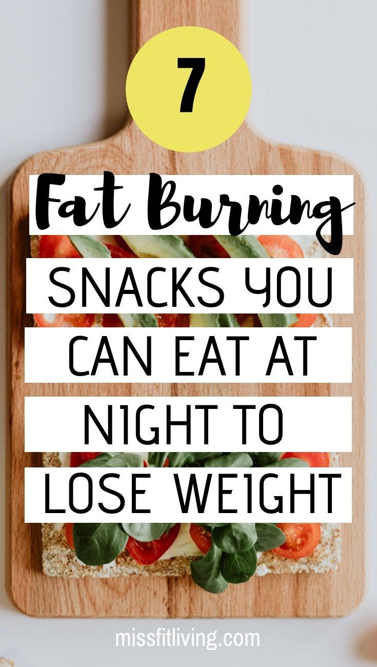 What should you eat at night to lose weight
