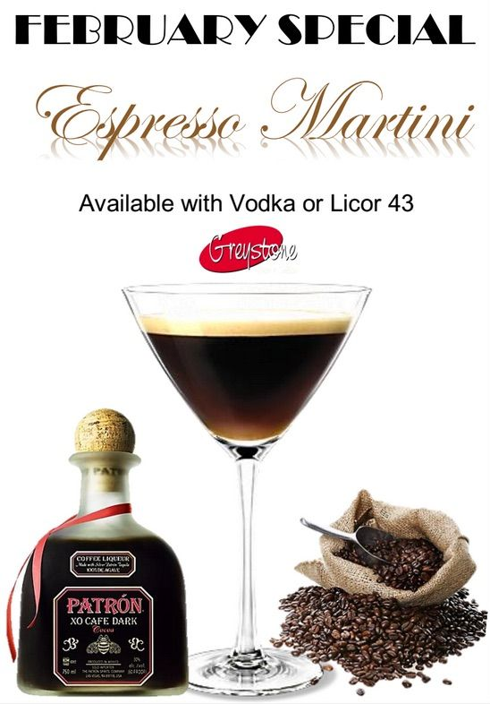 February is Espresso Martinis with Greystone! Perk on up all month with this delicious cocktail
