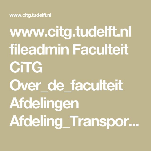www.citg.tudelft.nl fileadmin Faculteit CiTG Over_de_faculteit Afdelingen Afdeling_Transport_en_Planning conference tgf15 presentations wednesday session_a koester_zoennchen_queueing_based_on_attitudes.pdf