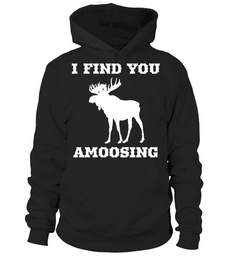 """# I Find You Amoosing Funny Moose T-Shirt .  Special Offer, not available in shops      Comes in a variety of styles and colours      Buy yours now before it is too late!      Secured payment via Visa / Mastercard / Amex / PayPal      How to place an order            Choose the model from the drop-down menu      Click on """"Buy it now""""      Choose the size and the quantity      Add your delivery address and bank details      And that's it!      Tags: Do you you know someone who loves moose and…"""