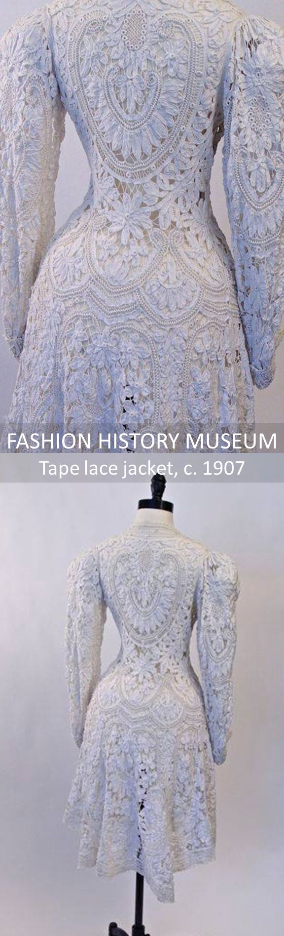 Fashion History Museum. Artifact of the Week: Tape lace jacket, c. 1907
